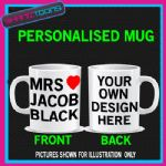 MRS JACOB BLACK MUG I LOVE PERSONALISED GIFT